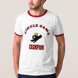 Circle Game Champ T-Shirt