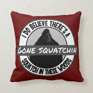 Circle - Gone Squatchin - Squatch in these Woods Pillow