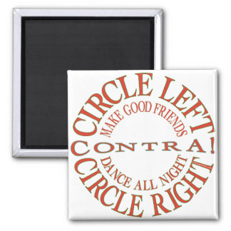 Circle Left, Circle Right 2 Inch Square Magnet