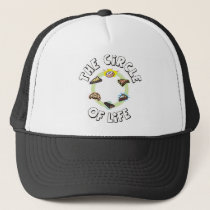 Circle of Life: Food, Meal, Dinner and Dessert Trucker Hat