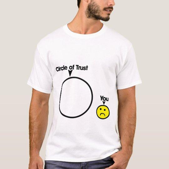 Circle of Trust Shirt