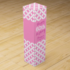 Circle patterned named 60th birthday pink wine box