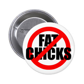 Circle Slash Fat Chicks Pinback Buttons