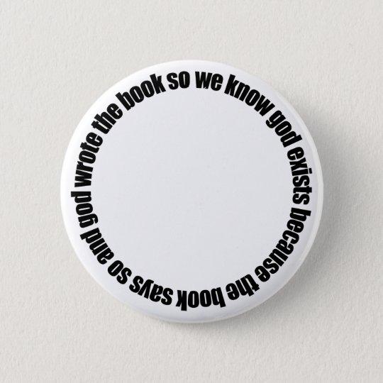 Circular Reasoning Button