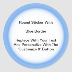Circular Stickers With A Blue Border In Sheets at Zazzle
