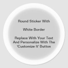 Circular Stickers With A White Border In Sheets at Zazzle