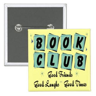 Círculo de lectores retro - buenos amigos, épocas  pin cuadrada 5 cm