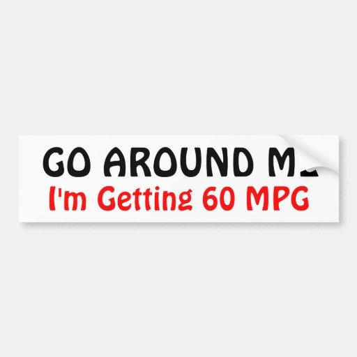 CIRCÚNDEME, yo están consiguiendo 60 MPG Etiqueta De Parachoque