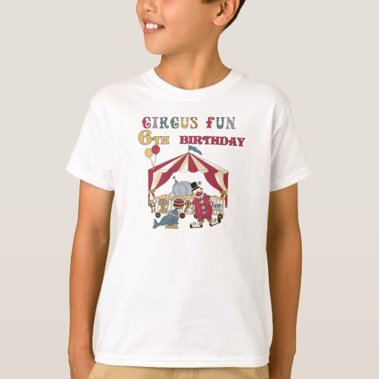 Circus 6th Birthday T-Shirt
