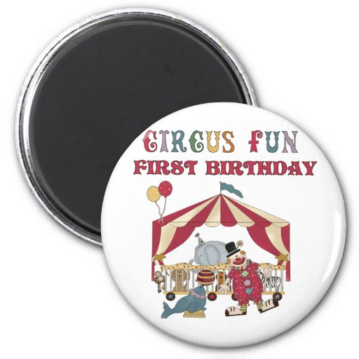 Circus First Birthday Tshirts and Gifts Fridge Magnet