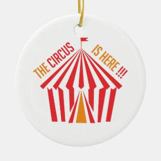 Circus is Here Ceramic Ornament