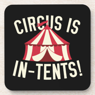 Circus Is In-Tents! Beverage Coaster