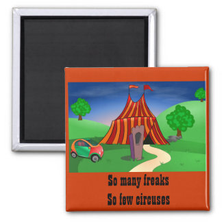 Circuses and Freaks Magnet