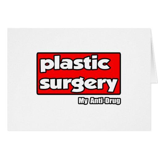 Cirugía plástica… mi antinarcótico felicitaciones