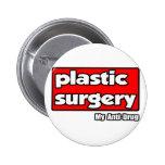 Cirugía plástica… mi antinarcótico pin