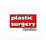 Cirugía plástica… mi antinarcótico tarjetas postales