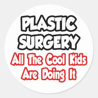 Cirugía plástica… todos los niños frescos pegatina redonda