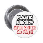 Cirugía plástica… todos los niños frescos pin