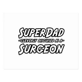 Cirujano de SuperDad… Postales