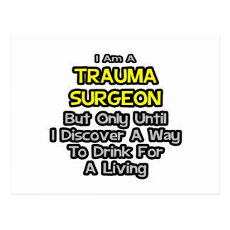 Cirujano del trauma Bebida para una vida Postal