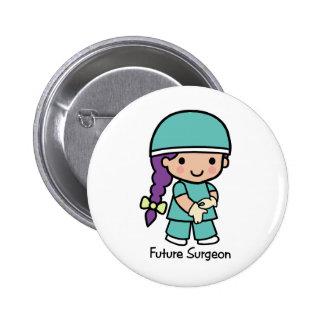 Cirujano futuro - chica pin redondo de 2 pulgadas