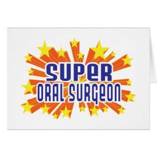 Cirujano oral estupendo tarjeta de felicitación