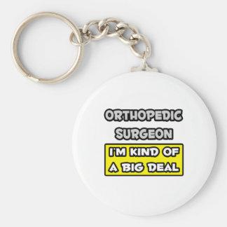 Cirujano ortopédico. Soy un poco una gran cosa Llavero Redondo Tipo Pin