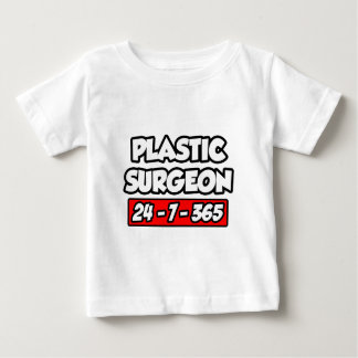 Cirujano plástico 24-7-365 playera de bebé