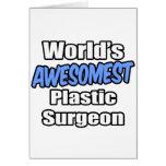 Cirujano plástico de Awesomest del mundo Felicitaciones