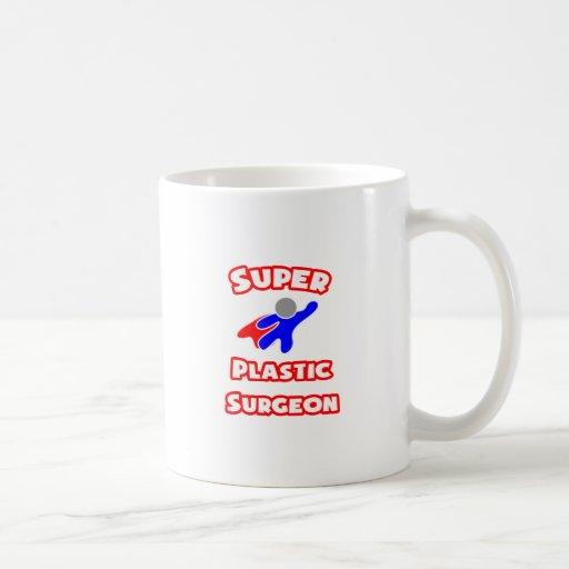 Cirujano plástico estupendo taza