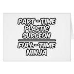 Cirujano plástico por horas… a tiempo completo Nin Tarjetas