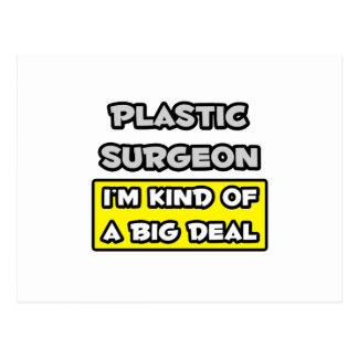 Cirujano plástico. Soy un poco una gran cosa Tarjetas Postales