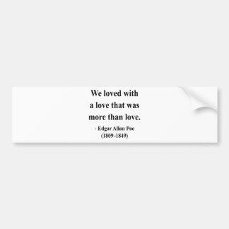 Cita 12a de Edgar Allen Poe Pegatina Para Auto