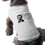 Cita 13b de Abraham Lincoln Camisetas De Perro