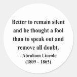 Cita 15a de Abraham Lincoln Pegatinas Redondas
