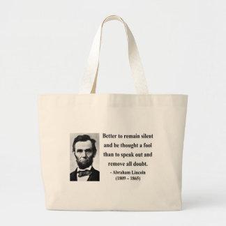 Cita 15b de Abraham Lincoln Bolsas