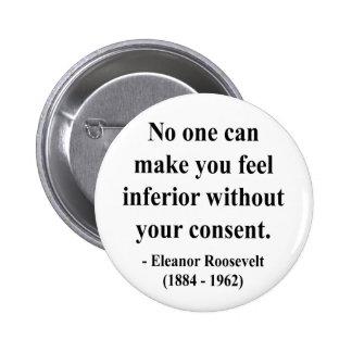 Cita 1a de Eleanor Roosevelt Pin