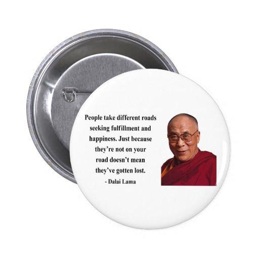 cita 1b de Dalai Lama Pin Redondo 5 Cm