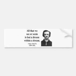 Cita 1b de Edgar Allen Poe Pegatina Para Auto