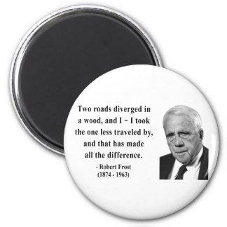 Cita 1b de Robert Frost Imán Redondo 5 Cm