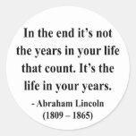 Cita 2a de Abraham Lincoln Pegatina Redonda