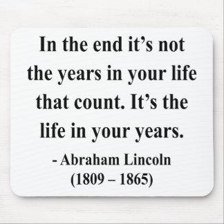 Cita 2a de Abraham Lincoln Alfombrillas De Ratones
