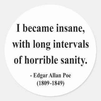 Cita 2a de Edgar Allen Poe Pegatina Redonda