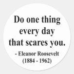 Cita 2a de Eleanor Roosevelt Pegatina Redonda