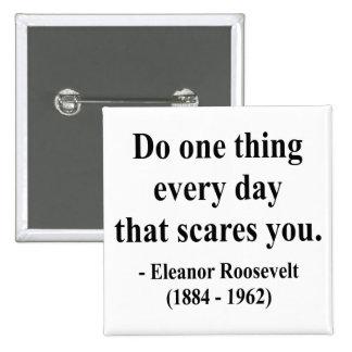 Cita 2a de Eleanor Roosevelt Pin