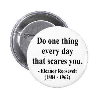 Cita 2a de Eleanor Roosevelt Pins