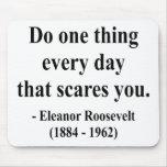 Cita 2a de Eleanor Roosevelt Tapetes De Ratones
