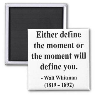 Cita 2a de Whitman Imán Cuadrado