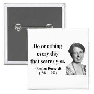 Cita 2b de Eleanor Roosevelt Pin