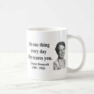 Cita 2b de Eleanor Roosevelt Taza Clásica